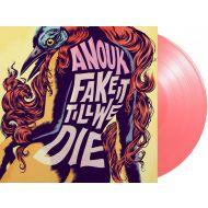 Anouk - Fake It Till We Die - Pink Coloured Vinyl - LP