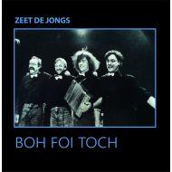 Boh Foi Toch - Zeet De Jongs - CD