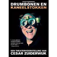 Cesar Zuiderwijk - Drumbonen En Kaneelstokken - DVD