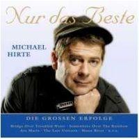 Michael Hirte - Nur Das Beste - Die Grossen Erfolge - CD