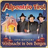 Alpentrio Tirol - Weihnacht in den Bergen - Live Konzert - 2CD incl. Bonus CD
