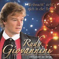 Rudy Giovannini - Weihnacht zieht mich in die Heimat