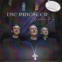 Die Priester - Spiritus Dei - Heilige Lieder