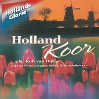 Holland Koor - Hollands Glorie - CD