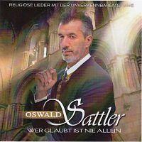 Oswald Sattler - Wer glaubt is nie allein - CD