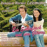 Renate und Werner Leismann - 50 grosse Erfolge - Ein Schlafsack und eine Gitarre - 2CD