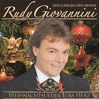 Rudy Giovannini - Der Caruso der Berge - Weihnachtslieder furs Herz