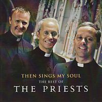 The Priest - The best of - Then sings my soul