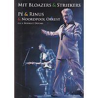 Pe en Rinus en Noordpool Orkest - Mit Bloazers en Striekers - DVD