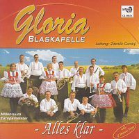 Blaskapelle Gloria - Alles klar - CD