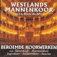 Westlands Mannenkoor - Beroemde koorwerken - CD