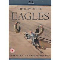Eagles - History of - Documentaire - Blu Ray