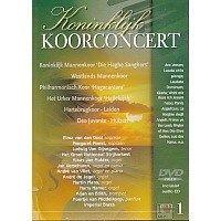 Koninklijk Koorconcert - Deel 1 - DVD