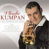 Vlado Kumpan - The power of Love