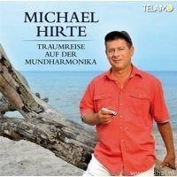 Michael Hirte - Traumreise auf der mundharmonika - CD