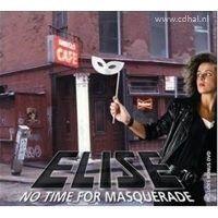 Elise - No Time For Masquerade - CD+DVD