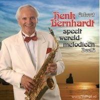 Orkest Henk Bernhardt - Speelt Wereldmelodieen - Deel 3 - 2CD