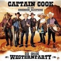 Captain Cook - Die Grosse Westernparty - CD