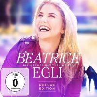 Beatrice Egli - Bis Hierher Und Viel Weiter - Deluxe Edition - CD+DVD