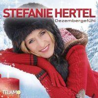 Stefanie Hertel - Dezembergefuhl