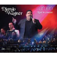 Django Wagner - Samen - Live In Concert - CD+DVD