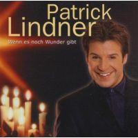 Patrick Lindner - Wenn es noch Wunder gibt