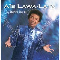 Ais Lawa Lata - Jij hoort bij mij