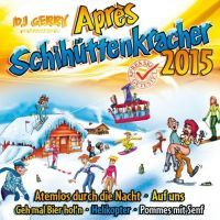 DJ Gerry - Apres Schihuttenkracher 2015 - 2CD