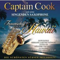 Captain Cook - Traumschiff nach Hawaii