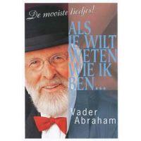 Vader Abraham - Als Je Wilt Weten Wie Ik Ben - DVD