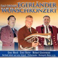 Das Grosse Egerlander Wunschkonzert