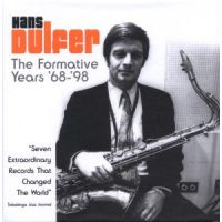 Hans Dulfer - the Formative Years '68-'98 - 7CD