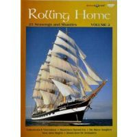 Rolling Home - 25 Seasongs and Shanties - Volume 2 - DVD