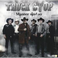 Truck Stop - Manner Sind So - CD