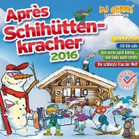 DJ Gerry - Apres Schihuttenkracher 2016 - 2CD