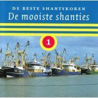 De Beste Shantykoren - De Mooiste Shanties 1 - CD