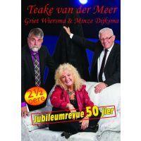 Teake van der Meer, Griet Wiersma en Minze Dijksma - Jubileumrevue 50 Jier - DVD