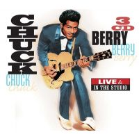 Chuck Berry - Live And In The Studio - 3CD