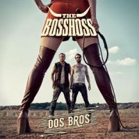 The Bosshoss - Dos Bros - CD