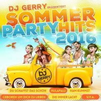 DJ Gerry prasentiert - Sommer Party Hits 2016 - 2CD