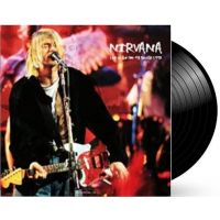 Nirvana - Live At The Pier 48, Seattle 1993 - LP