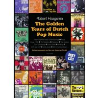 The Golden Years Of Dutch Pop Music - Door Robert Haagma - BOEK+CD