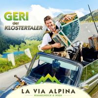 Geri der Klostertaler - La Via Alpina - CD