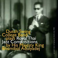 Dutch Swing College Band - Royal Thai Jazz Compositions - CD