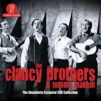 The Clancy Brothers And Tommy Makem - The Absolutely Essential 3CD Collection - 3CD