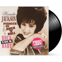 Wanda Jackson - Pioneer Of Rock `n Roll - Rock Your Baby - LP