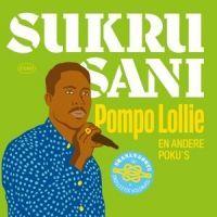 Sukru Sani - Pompo Lollie En Andere Poku's - CD
