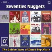 Seventies Nuggets - The Golden Years Of Dutch Pop Music - 2CD