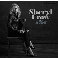 Sheryl Crow - Be Myself - CD
