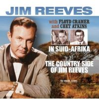 Jim Reeves - The Country Side Of Jim Reeves + In Suid-Afrika - 2CD